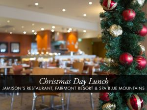 Christmas Day Buffet Lunch at Jamison's Restaurant - Tourism TAS